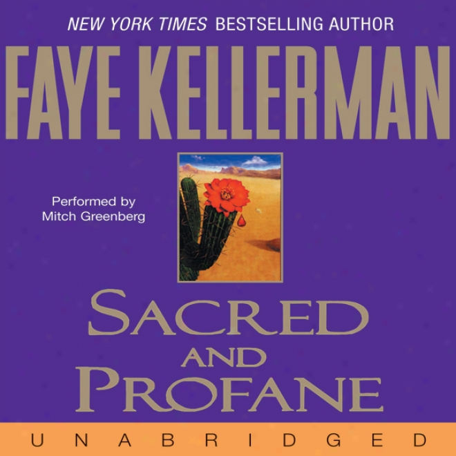 Sacred And Profaane: A Peter Decker And Rina Lazarus Novel (unabridged)