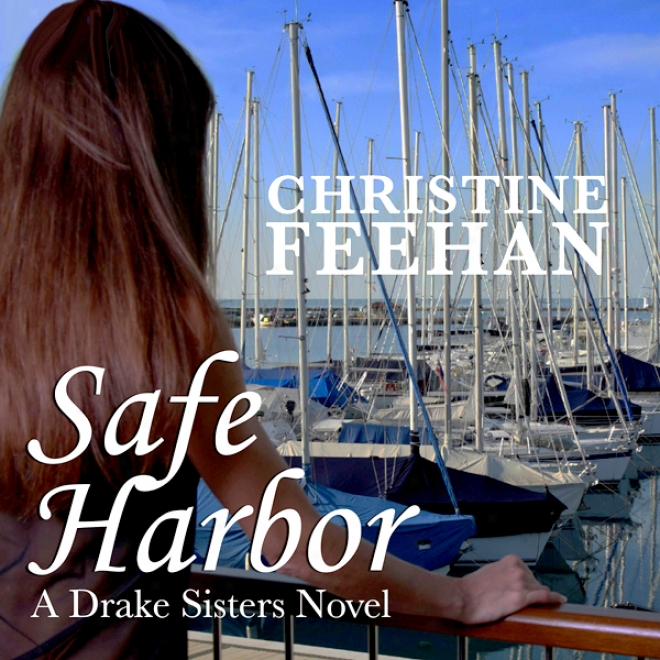 Safe Harbor: Drake Sisters, Book 5 (unabridged )