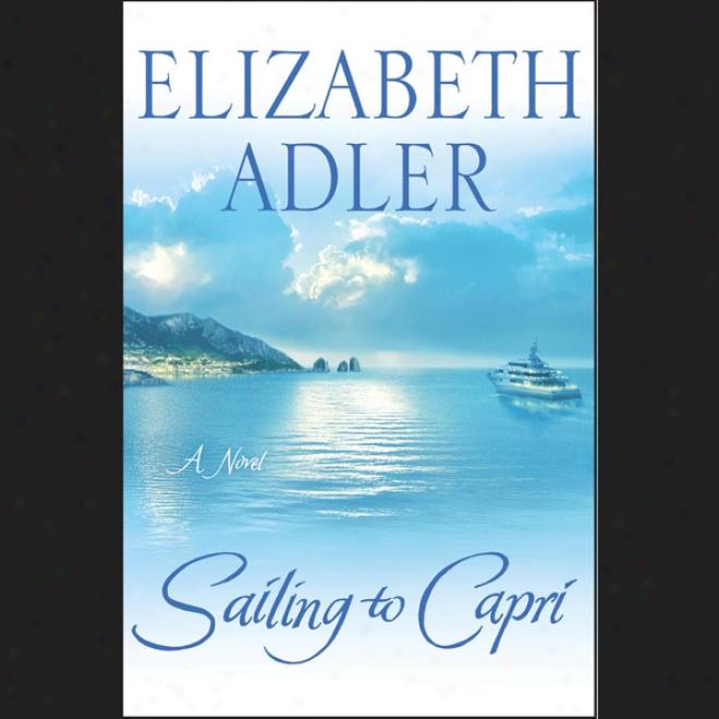 Sailing To Capri (unabridgsd)