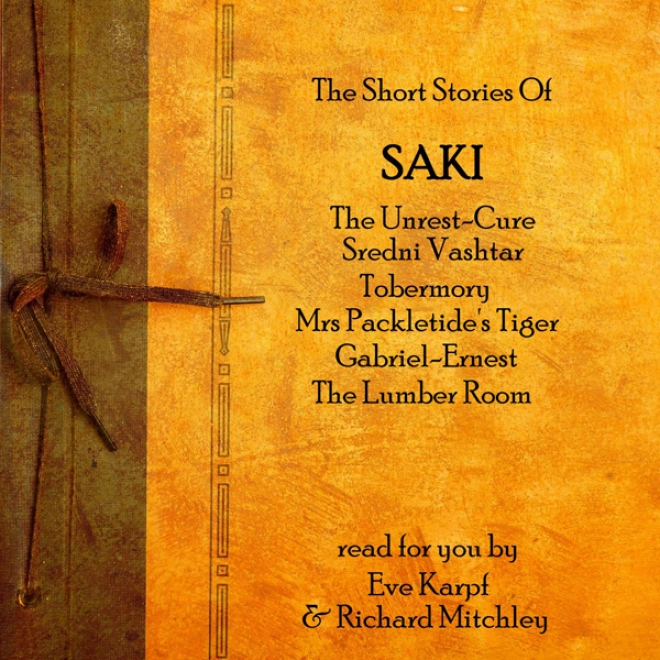 Saki: The Short Stories (unabridged)