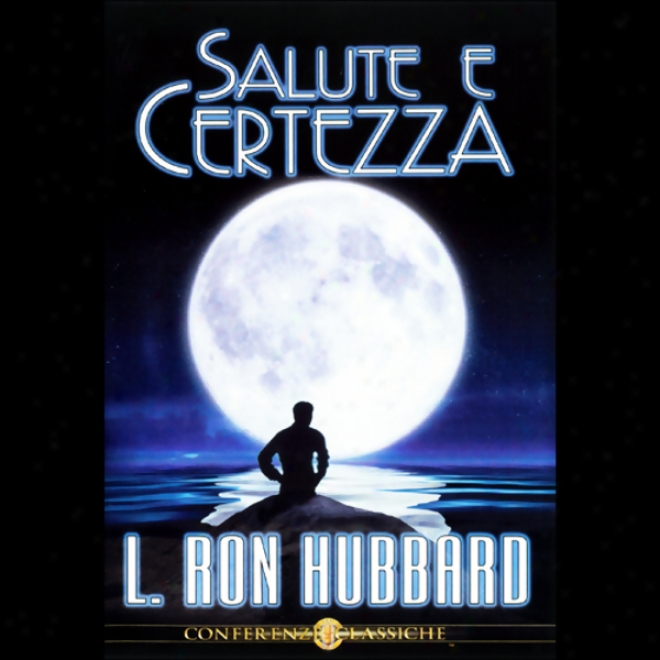 Salute E Certezza (health And Truth) (unbridged)