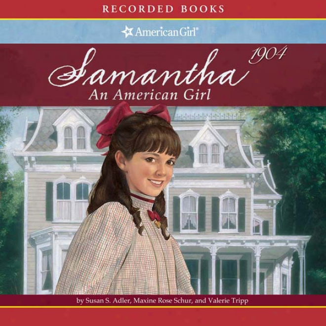 Samantha's Story Collection: An American Girl (unabridged)