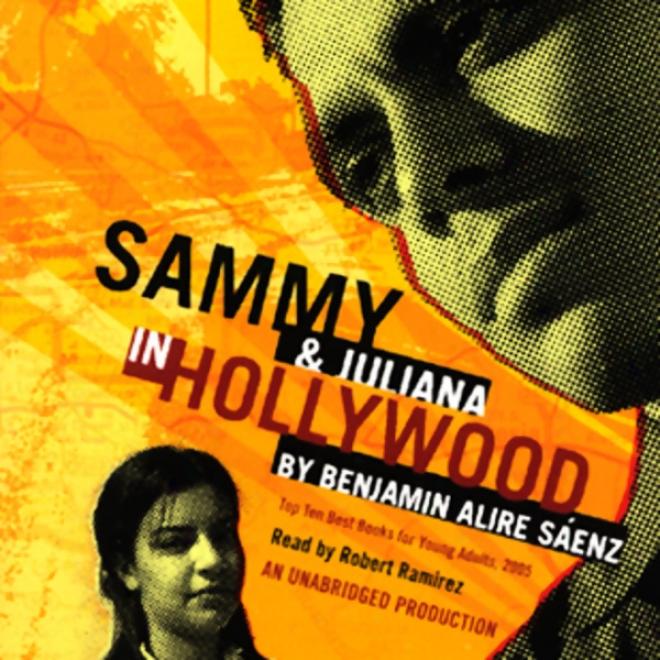 Sammy And Juliana In Hollywood (unabridged)