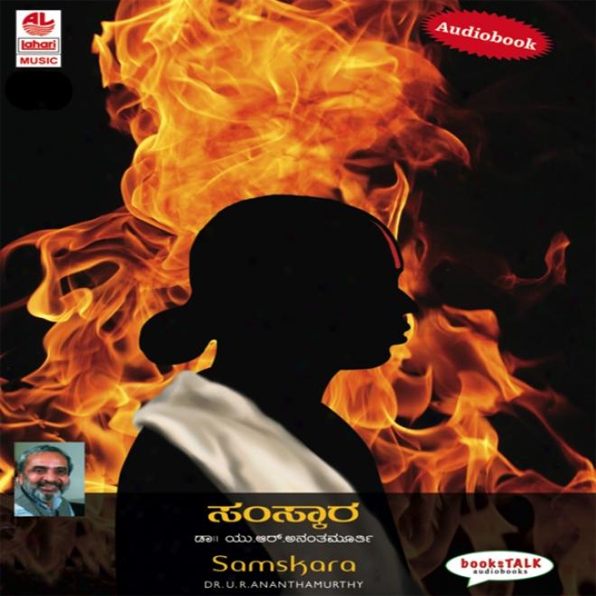 Samskara & Other Stories (unabridged)