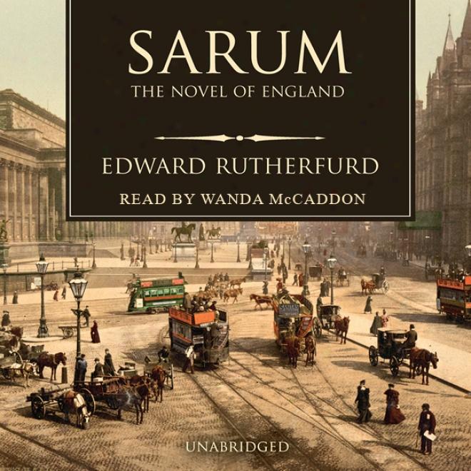 Sarum: The Novel Of England (unabridged)