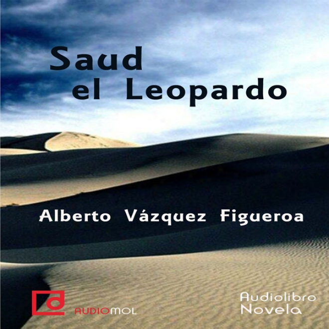 Saud El Leopardo [saud The Leopard] (unabridged)
