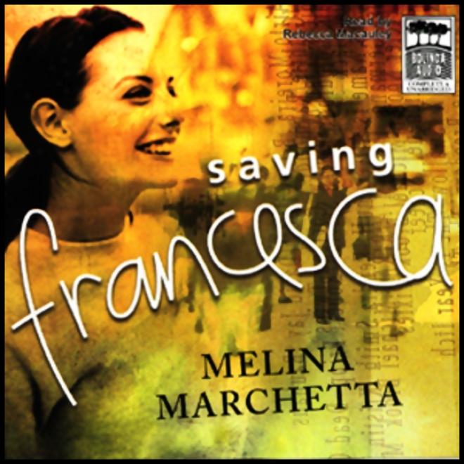 Saving Francesca (unabridged)