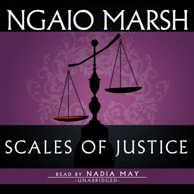 Scales Of Justice (unabridged)