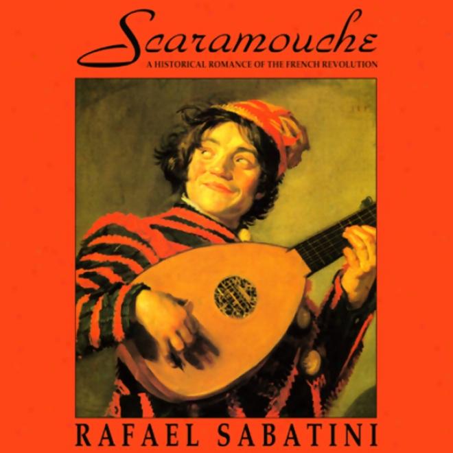 Scaramouche (unabridged)