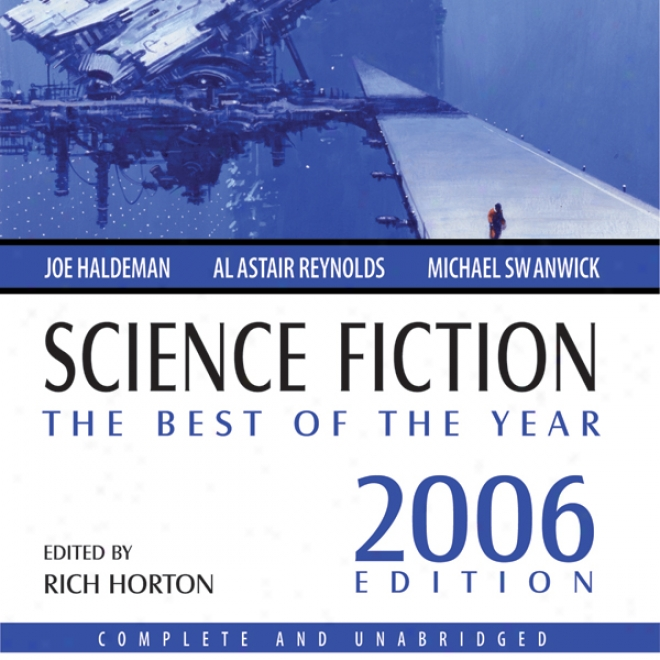 Science Fiction: The Best Of The Year 2006 (unabridged)