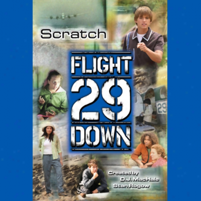 Scratch: Flight 29 Down #5 (unabridged)