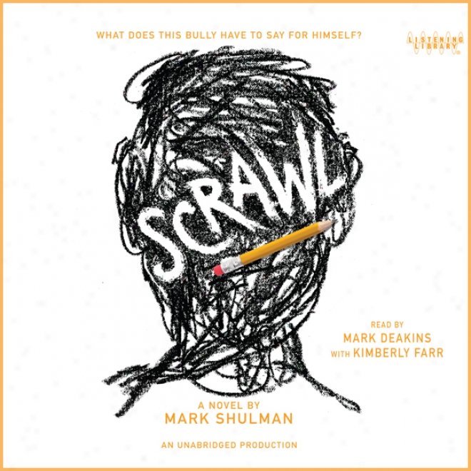 Scrawl (unabridged)