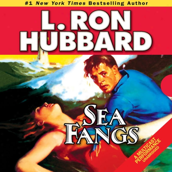 Sea Fangs (unabridged)