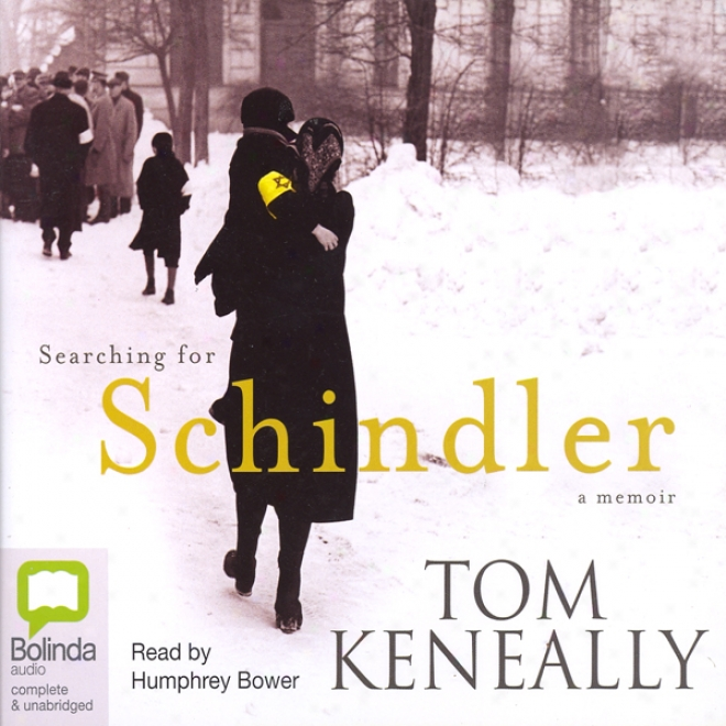 Searching For Schindler (unabridged)