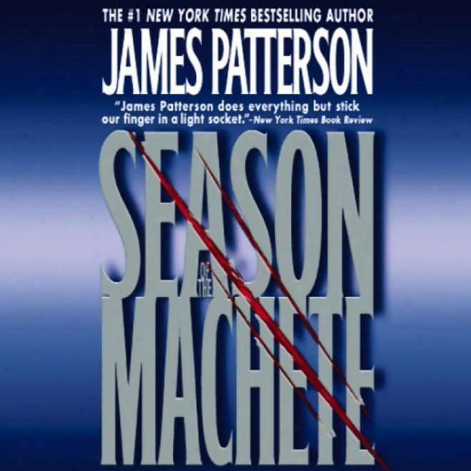 Season Of The Machete (unabridged)