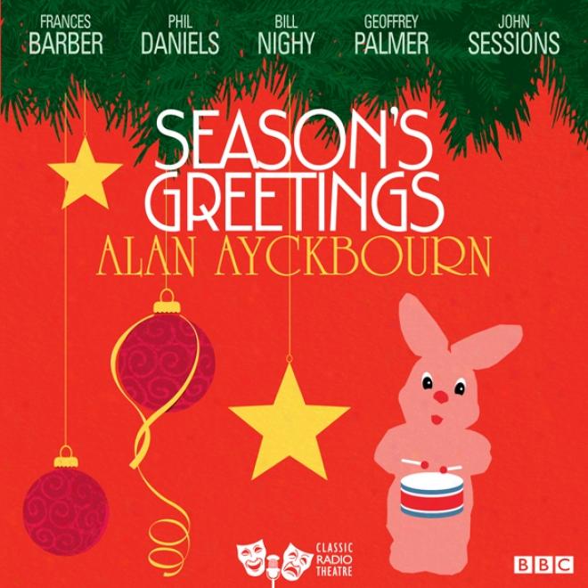 Season's Greetings (classic Radio Theatre)