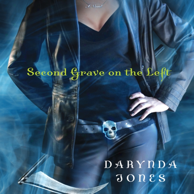 Second Grave On The Left: Charley Davidson, Book 2 (unabridged)