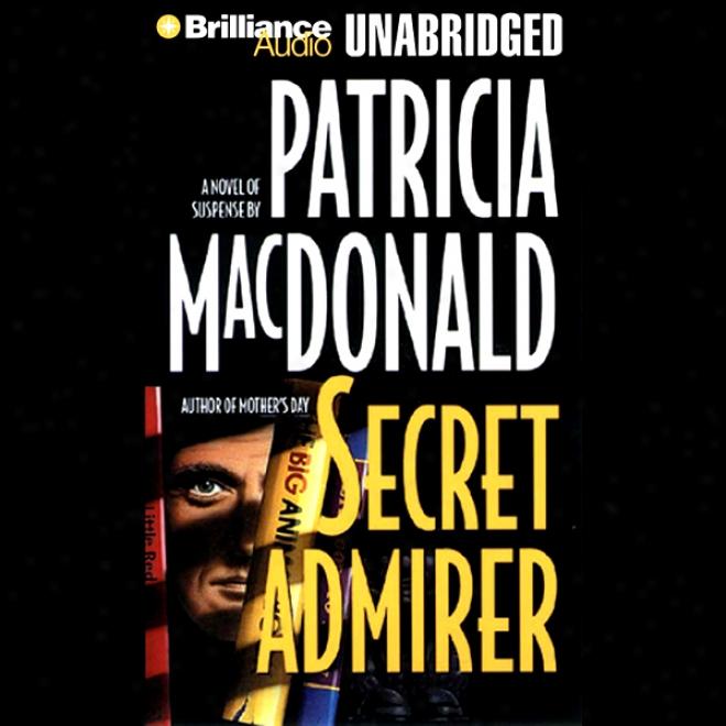 Secret Admirer (unabridged)