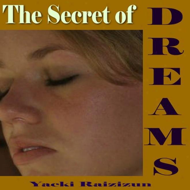 Secret Of Dreams (unabridged)