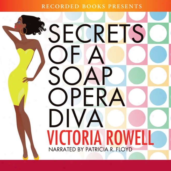 Secrets Of A Soap Opera Diva (unabrigded)