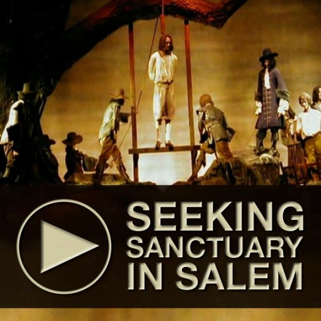 Seeking Sanctuary In Salem: An Untravel Tour Of Historic Salem, Massachusetts (unabridged)