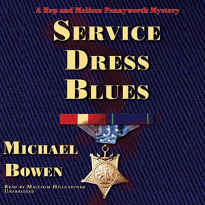 Service Dress Blues: A Rep And Melissa Pennyworth Mystery (unabridged)