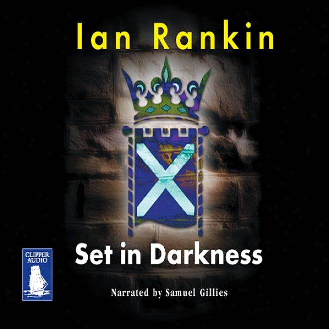 Set In Darkness (unabridged)