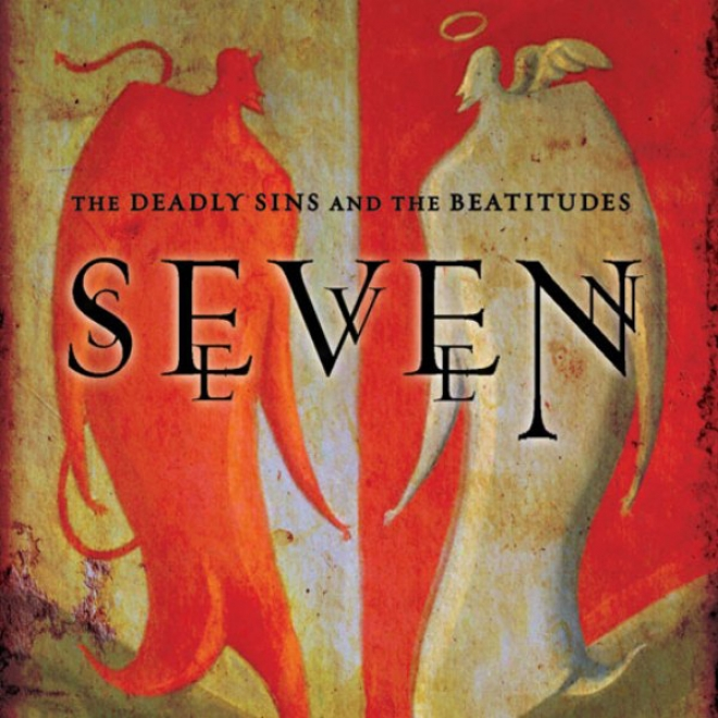 Seven: The Deadly Sins And The Beatitudes (unabridged)