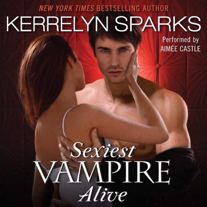 Sexiest Vampire Alive (unabridged)