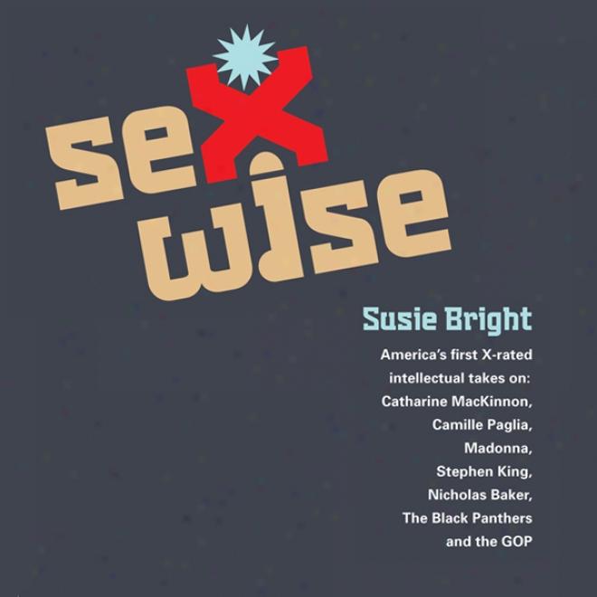 Sexwise (unabridged)