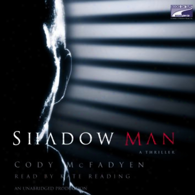 Shadow Man (unabridged)