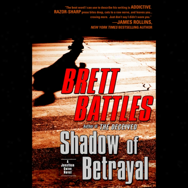 Shadow Of Betrayal (unabridged)