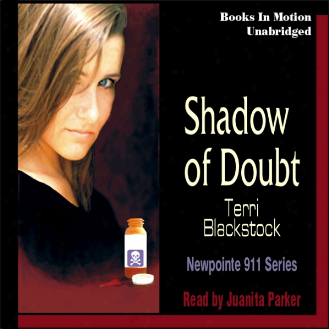 Shadow Of Doubt: Newpointe 911 Series #2 (unabridegd)