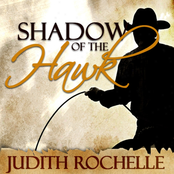 Shadow Of The Hawk (unabridged)