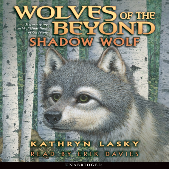 Shadow Wolf: Wolves Of The Beyond, Bok 2 (unabridged)