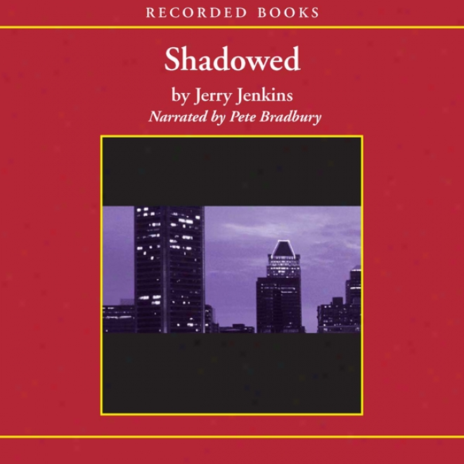 Shadowed: The Final Judgment (unabridged)