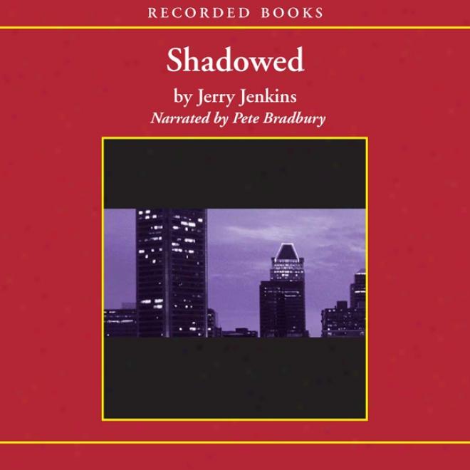 Shadowed: The Final Judgment (unabridged)