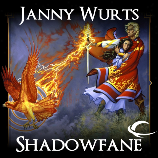 Shadowfane: Book 3 Of The Cycle Of Fire (unabridged)