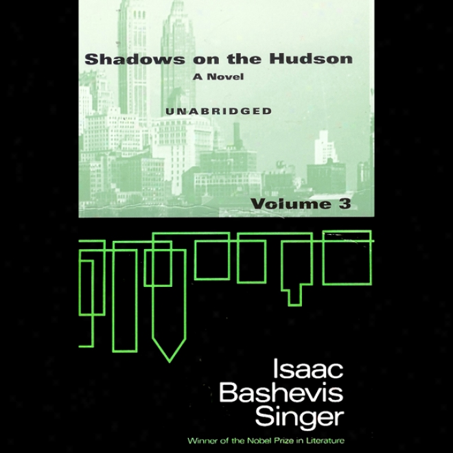 Shadows On The Hudson, Volume 3 (unabridged)