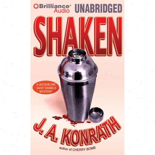 Shaken: Jacqueline 'jack' Daniels, Book 7 (unabridged)