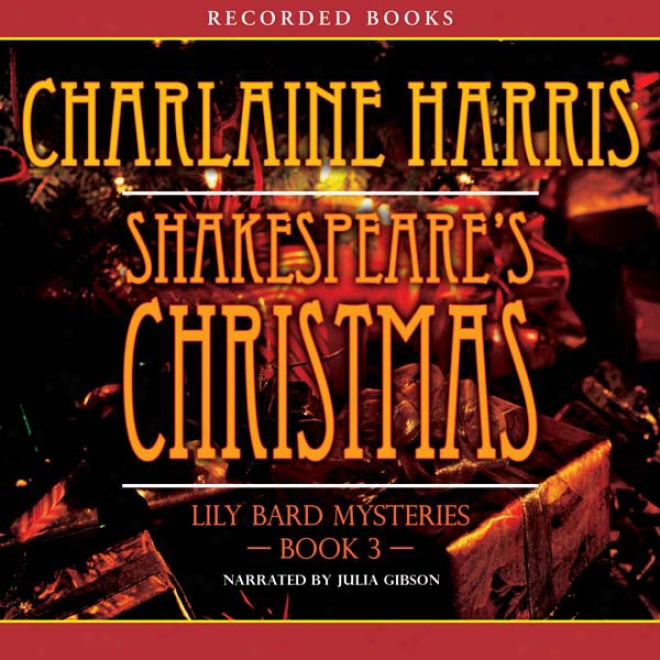 Shakespeare's Christmas: The Lily Bard Mysteries, Book 3 (unabridged)