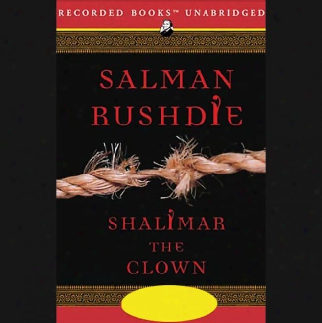 Shalimar The Clown (unabridged)