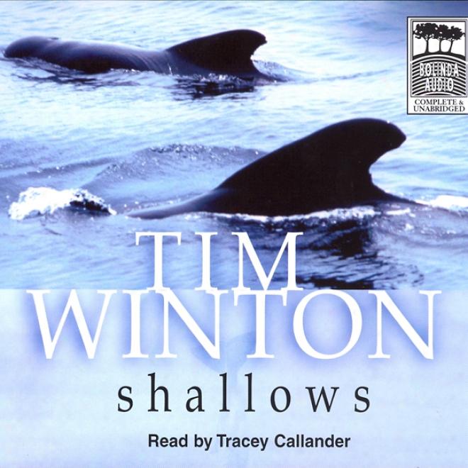 Shalllows (unabridged)