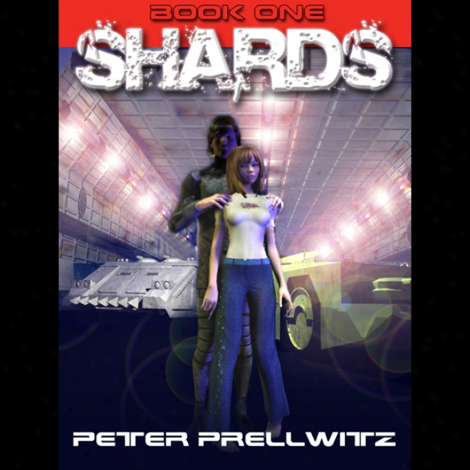 Shards, Book 1 (unabridged)