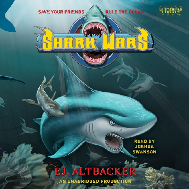 Shark Wars (unabridged)