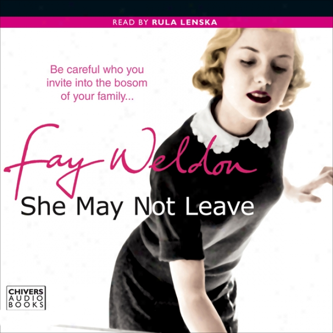 She May Not Leave (unabridged)