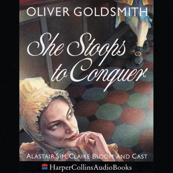 She Stoops To Conquer (unanridged)