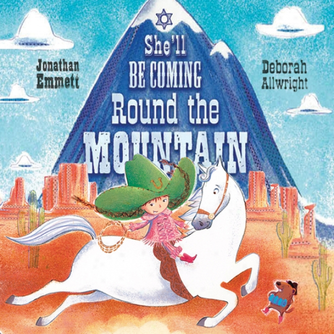 She'll Be Coming Round The Mountain (unabridged)
