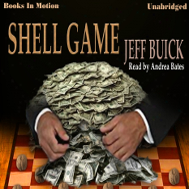Shell Game (unabridged)