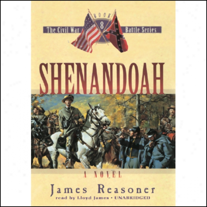 Shenandoah: The Courteous War Battle Series, Book 8 (unabridged)